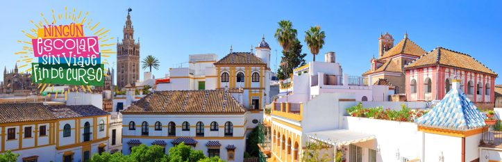 Excursion escolar a Sevilla. viaje fin de curso a Sevilla